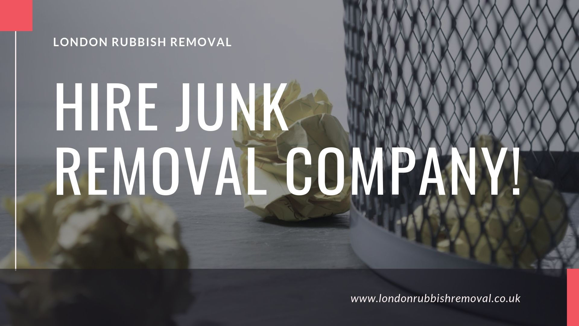Hire Junk Removal Company in London
