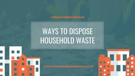 Ways to dispose household waste