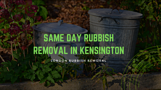 Same Day Rubbish Removal in Kensington