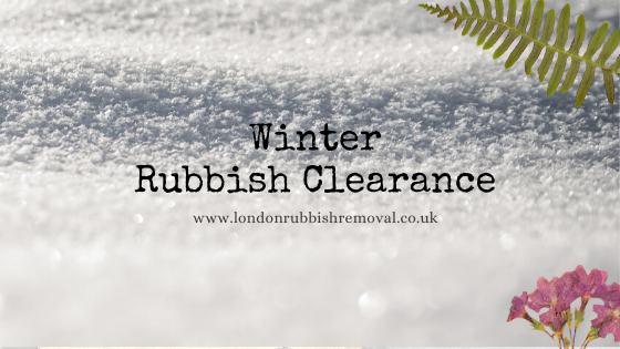 Winter Rubbish Clearance